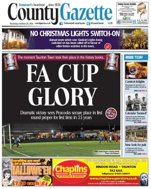 Somerset County Gazette: FA CUP GLORY: Taunton Town reach first round proper for first time in 35 years