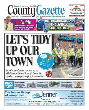 Somerset County Gazette: LET'S TIDY UP OUR TOWN: County Gazette and TDBC litter campaign