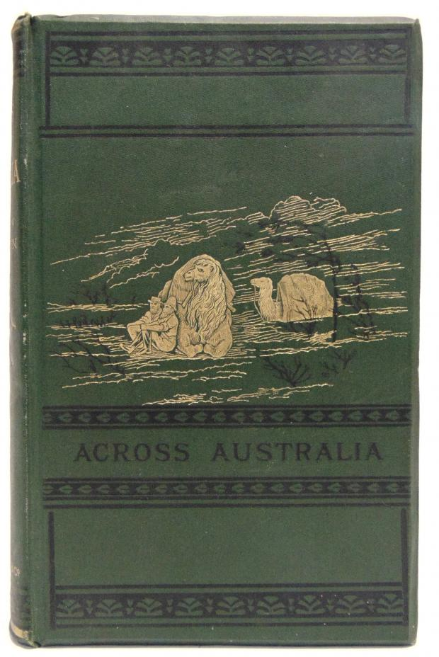 Somerset County Gazette: REAL-LIFE ADVENTURE: The epic account of Colonel Peter Warburton's trek across the Western interior in Australia