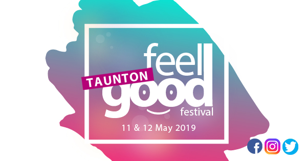 Taunton Feel Good Festival 2019