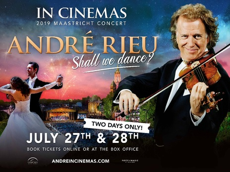 Andre Rieu: Maastrict 2019 Shall we Dance?